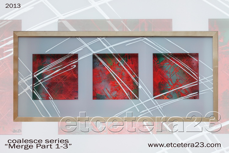 2013 - Coalesce Series - Merge 1-3 - 20.5x27.5 - sold
